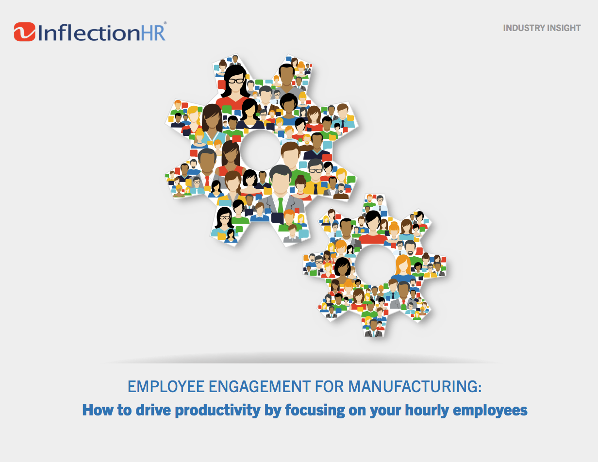 EMPLOYEE ENGAGEMENT FOR MANUFACTURING: