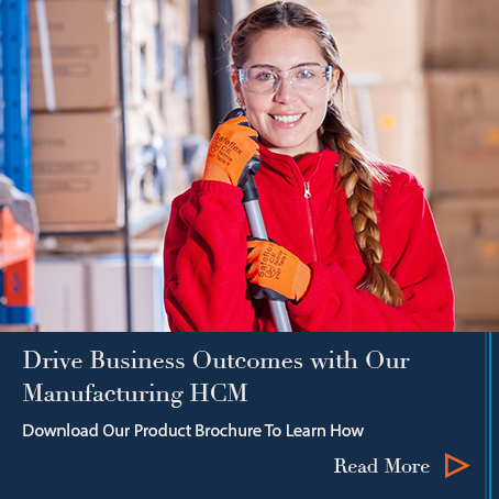 Our HCM Solution for Manufacturing