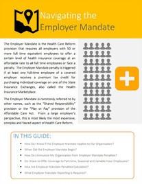 ACA Guide: Navigating The Employer Mandate