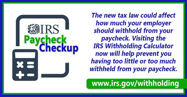 IRS to Encourage Employees to Do a #Paycheck Checkup